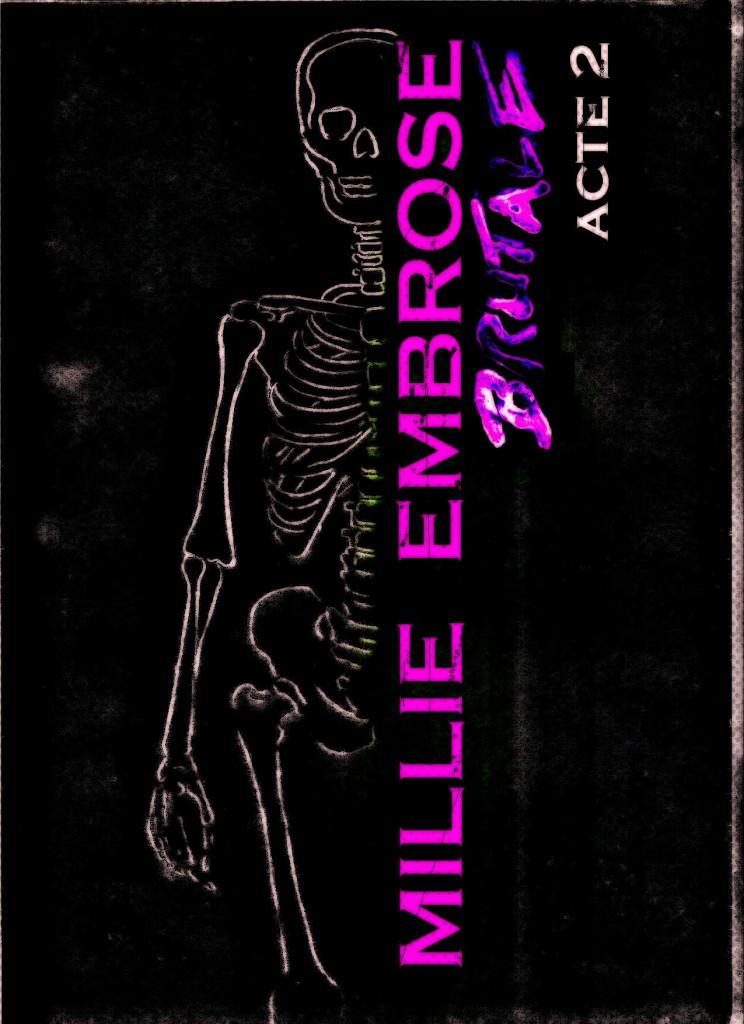 Millie Embrose brutale - acte 2