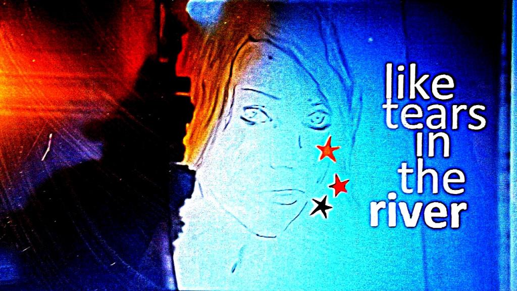 Emachan - Like tears in the river (visuel)
