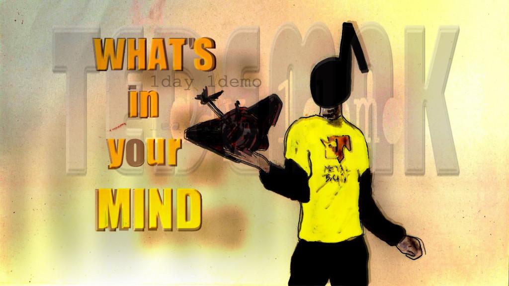 TEDEMAK - What's in your mind (visuel)