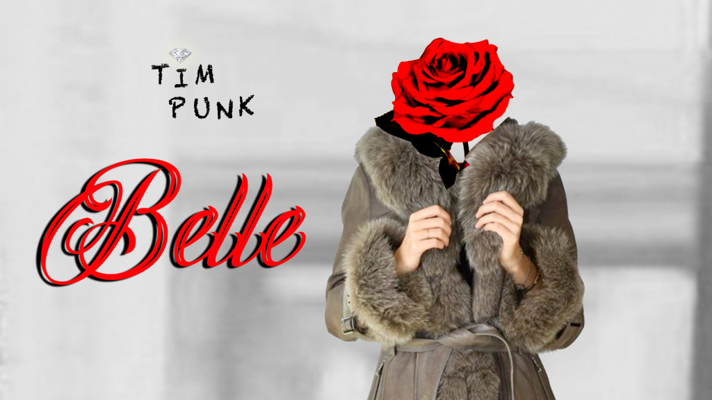 Tim Punk - BELLE (visuel)