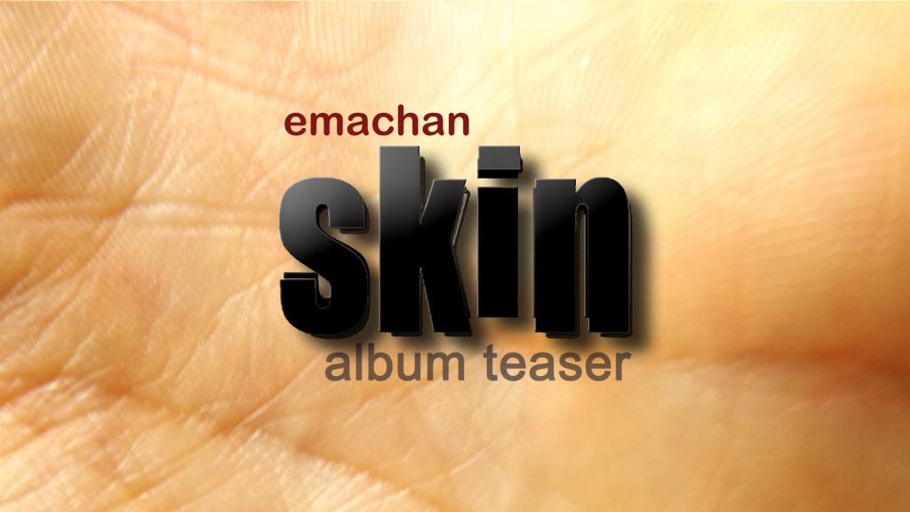 skin emachan album teaser (2)