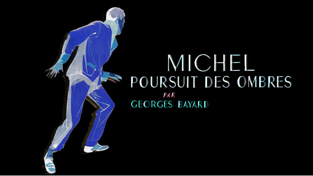 Michel poursuit des ombres (vidéo test) montage3